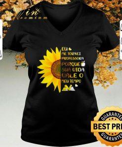 Top Sunflower Eu Me Tornei Professora Porque Sua Vida vale O Meu shirt sweater 2 1 247x296 - Top Sunflower Eu Me Tornei Professora Porque Sua Vida vale O Meu shirt sweater