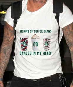 Awesome Starbucks visions of coffee beans danced in my head sweater 2 1 247x296 - Awesome Starbucks visions of coffee beans danced in my head sweater