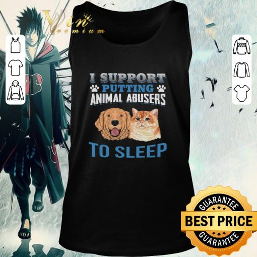 Funny Dog cat I support putting animal abusers to sleep shirt 2 1 510x510 - Funny Dog cat I support putting animal abusers to sleep shirt