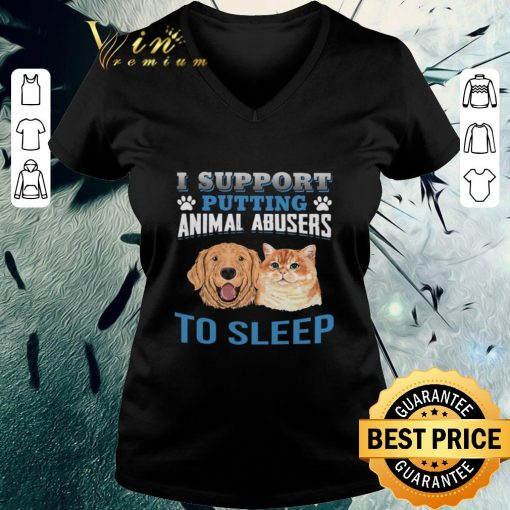 Funny Dog cat I support putting animal abusers to sleep shirt 3 1 510x510 - Funny Dog cat I support putting animal abusers to sleep shirt