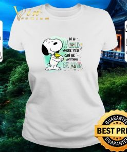 Funny Snoopy Woodstock in a world where you can be anything be kind shirt 2 1 247x296 - Funny Snoopy Woodstock in a world where you can be anything be kind shirt