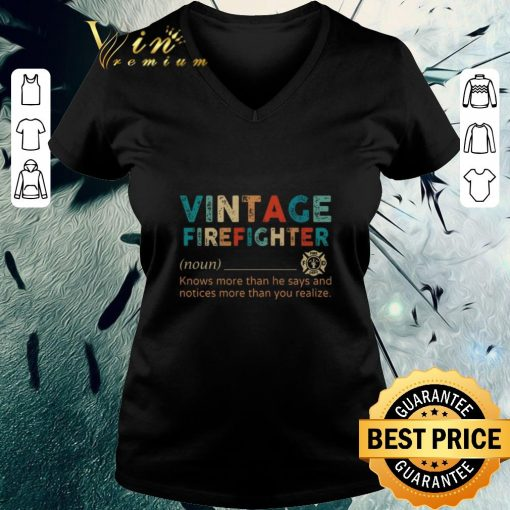 Funny Vintage Firefighter definition knows more than he says notices shirt 3 1 510x510 - Funny Vintage Firefighter definition knows more than he says notices shirt