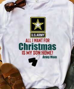 Great Army Mom All I Want For Christmas Is My Son Home shirt 1 1 247x296 - Great Army Mom All I Want For Christmas Is My Son Home shirt