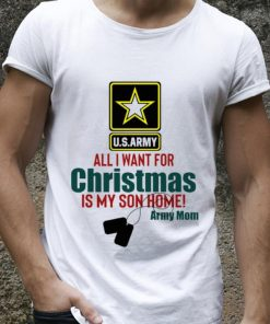 Great Army Mom All I Want For Christmas Is My Son Home shirt 2 1 247x296 - Great Army Mom All I Want For Christmas Is My Son Home shirt
