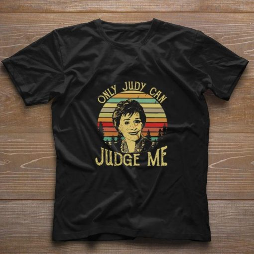 Hot Judy Sheindlin Only Judy Can Judge Me Vintage Sunset shirt 1 1 510x510 - Hot Judy Sheindlin Only Judy Can Judge Me Vintage Sunset shirt