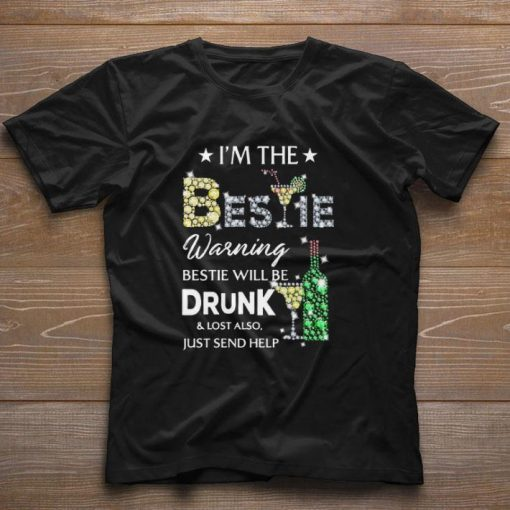 Official Diamond i m the Bestie warning Bestie will be drunk lost also shirt 1 1 510x510 - Official Diamond i'm the Bestie warning Bestie will be drunk & lost also shirt