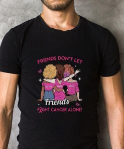 Official Friends don t let no one fights alone Friends Breast Cancer shirt 2 1 247x296 - Official Friends don't let no one fights alone Friends Breast Cancer shirt