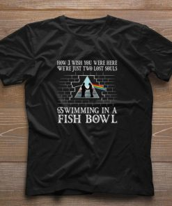 Official Pink Floyd how i wish you were here we re just two lost souls shirt 1 1 247x296 - Official Pink Floyd how i wish you were here we're just two lost souls shirt
