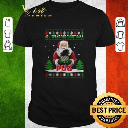 Official Santa all i want for Christmas a Pug ugly Christmas sweater 1 1 510x510 - Official Santa all i want for Christmas a Pug ugly Christmas sweater