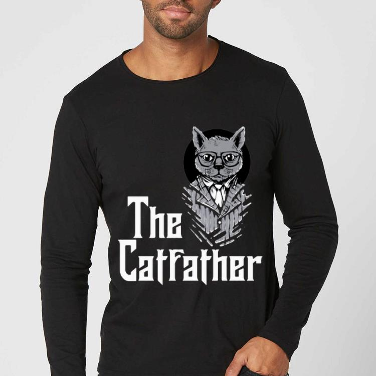 Original The Catfather Godfather And Cat Lovers shirt
