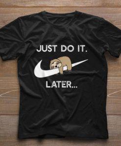 Pretty Sloth Nike Logo Just Do It Later shirt 1 1 247x296 - Pretty Sloth Nike Logo Just Do It Later shirt