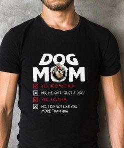 Shih Tzu dog mom yes he is my child no he isn t just a dog love shirt 2 1 247x296 - Shih Tzu dog mom yes he is my child no he isn't just a dog love shirt