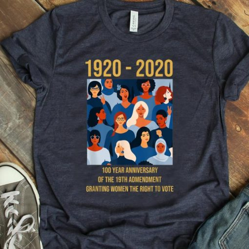 Awesome 100 Year Anniversary Of The 19th Amendment Women s Right shirt 1 1 510x510 - Awesome 100 Year Anniversary Of The 19th Amendment Women's Right shirt
