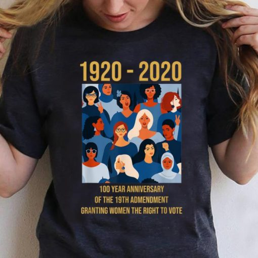 Awesome 100 Year Anniversary Of The 19th Amendment Women s Right shirt 3 1 510x510 - Awesome 100 Year Anniversary Of The 19th Amendment Women's Right shirt