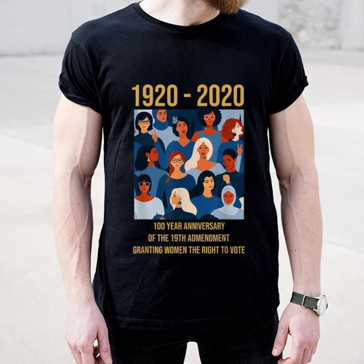 Awesome 100 Year Anniversary Of The 19th Amendment Women's Right shirt