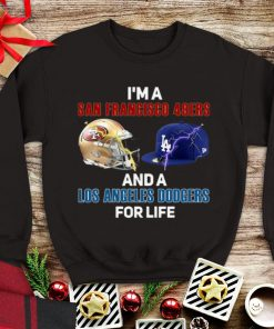 Awesome I m A San Francisco 49ers And Los Angeles Dodgers For Life shirt 1 1 247x296 - Awesome I'm A San Francisco 49ers And Los Angeles Dodgers For Life shirt