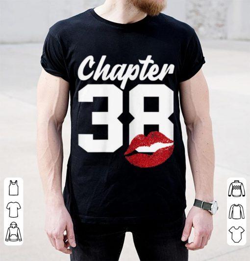 Hot Chapter 38 Lips Happy 38th Birthday shirt 2 1 510x534 - Hot Chapter 38 Lips Happy 38th Birthday shirt
