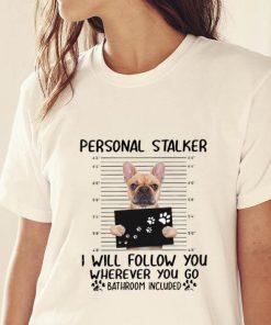 Original French bulldog Personal Stalker I will follow you wherever you go bathroom in blue shirt 2 1 247x296 - Original French bulldog Personal Stalker I will follow you wherever you go bathroom in blue shirt