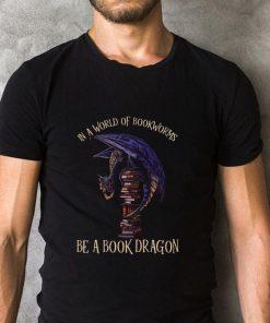 Original In a world of bookworms be a book dragon shirt 2 1 247x296 - Original In a world of bookworms be a book dragon shirt