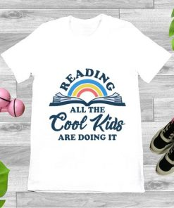 Original Reading all the cool kids are doing it shirt 1 1 247x296 - Original Reading all the cool kids are doing it shirt