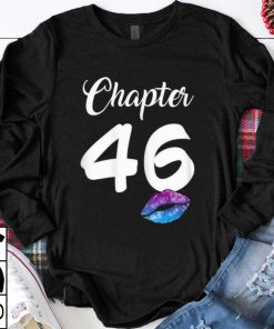 Pretty Happy 46th Birthday Chapter 46 Lips shirt 1 1 247x296 - Pretty Happy 46th Birthday Chapter 46 Lips shirt