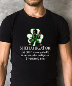 Top Shenanigator a person who instigates shenanigans St Patricks day shirt 2 1 247x296 - Top Shenanigator a person who instigates shenanigans St Patricks day shirt