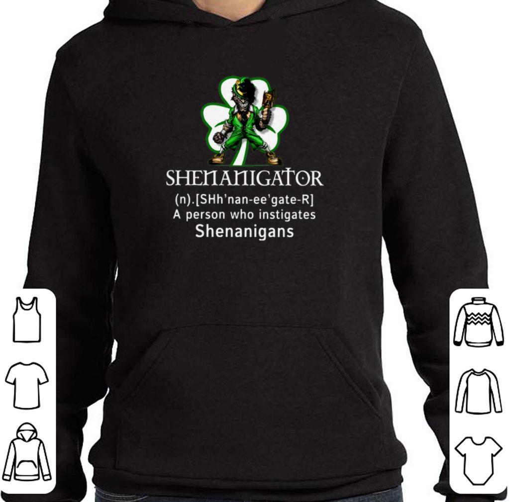 Top Shenanigator a person who instigates shenanigans St Patricks day shirt