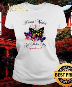Awesome Butterfly heaven needed a hero god picked my husband shirt 2 1 247x296 - Awesome Butterfly heaven needed a hero god picked my husband shirt