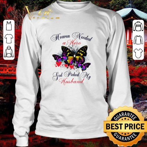 Awesome Butterfly heaven needed a hero god picked my husband shirt 3 1 510x510 - Awesome Butterfly heaven needed a hero god picked my husband shirt