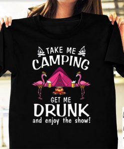 Awesome Flamingos take me camping get me drunk and enjoy the show shirt 1 2 1 247x296 - Awesome Flamingos take me camping get me drunk and enjoy the show shirt
