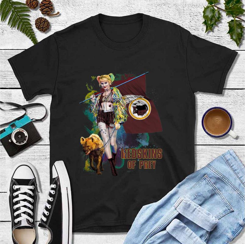 Awesome Harley Quinn San Washington Redskins Of Prey shirt