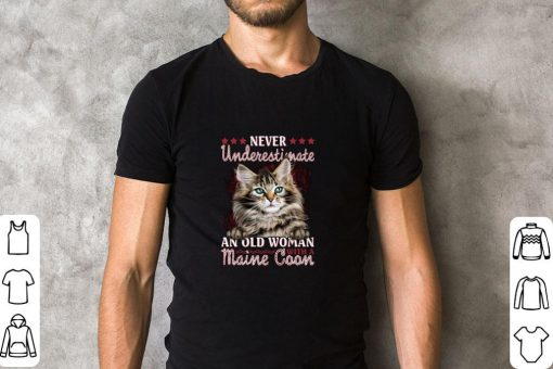 Awesome Never underestimate an old woman with a Maine Coon cat shirt 2 1 510x340 - Awesome Never underestimate an old woman with a Maine Coon cat shirt