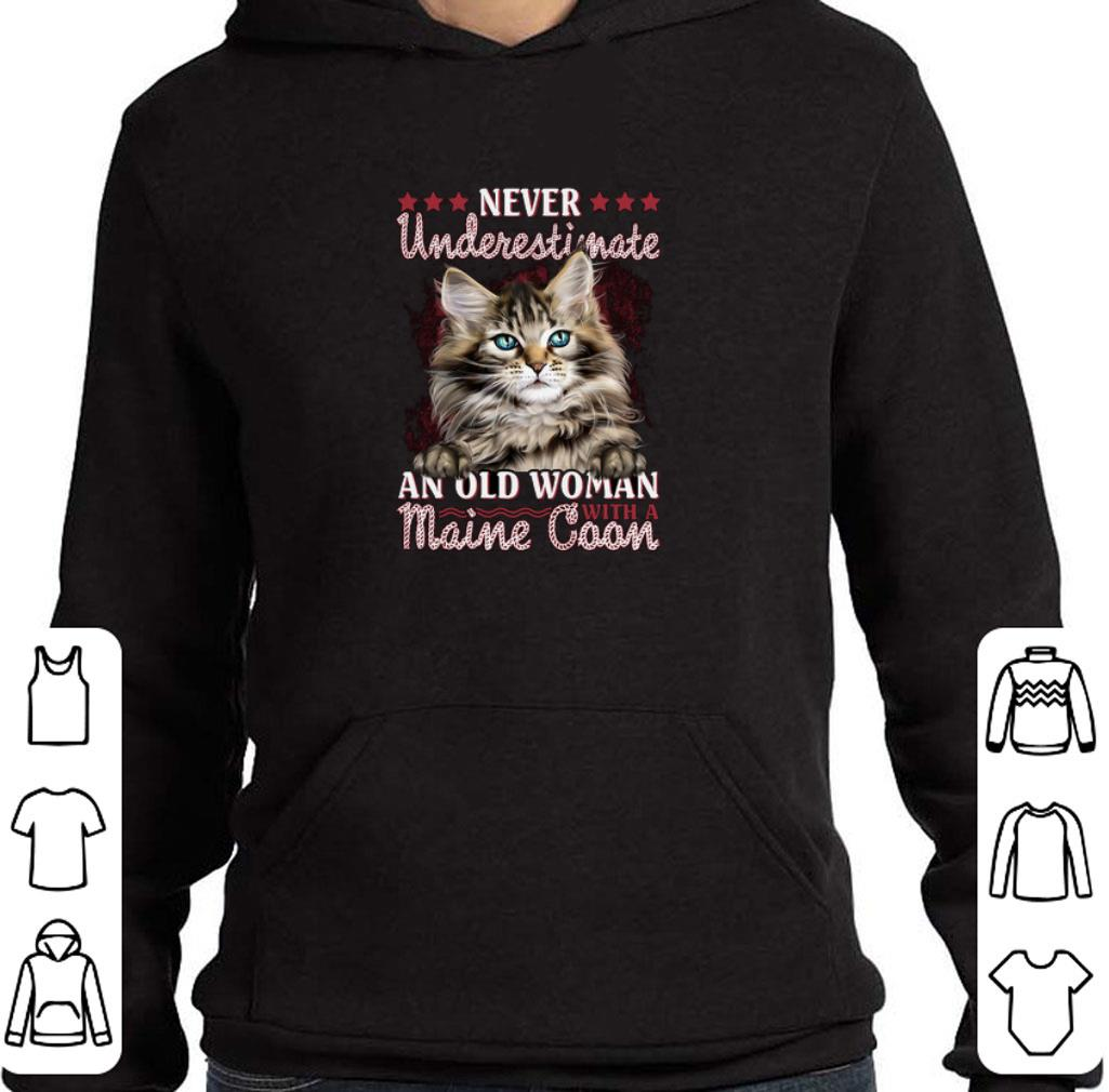 Awesome Never underestimate an old woman with a Maine Coon cat shirt
