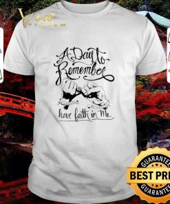 Hot A day to remember and i never did have faith in me shirt 1 1 247x296 - Hot A day to remember and i never did have faith in me shirt