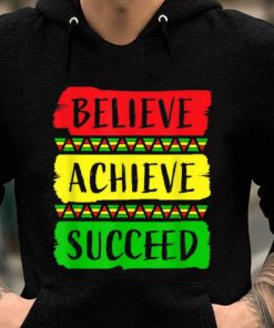 Hot Believe Achieve Succeed Black History Month shirt 2 1 247x296 - Hot Believe Achieve Succeed Black History Month shirt