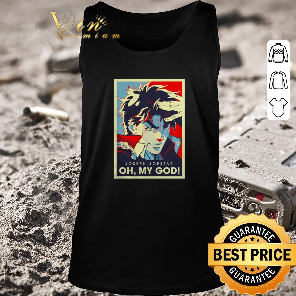 Nice Joseph Joestar Oh My God Art Vintage Shirt Kutee Boutique