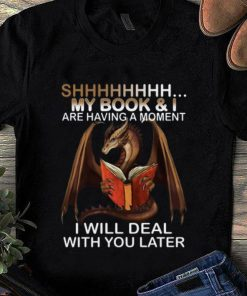 Pretty Dragon Shh My Book And I Are Having A Moment Deal With You Later shirt 1 1 247x296 - Pretty Dragon Shh My Book And I Are Having A Moment Deal With You Later shirt