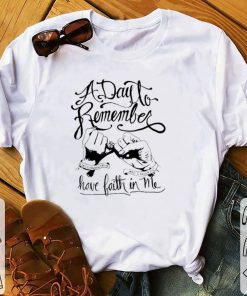 Top A day to remember and i never did have faith in me shirt 1 1 247x296 - Top A day to remember and i never did have faith in me shirt