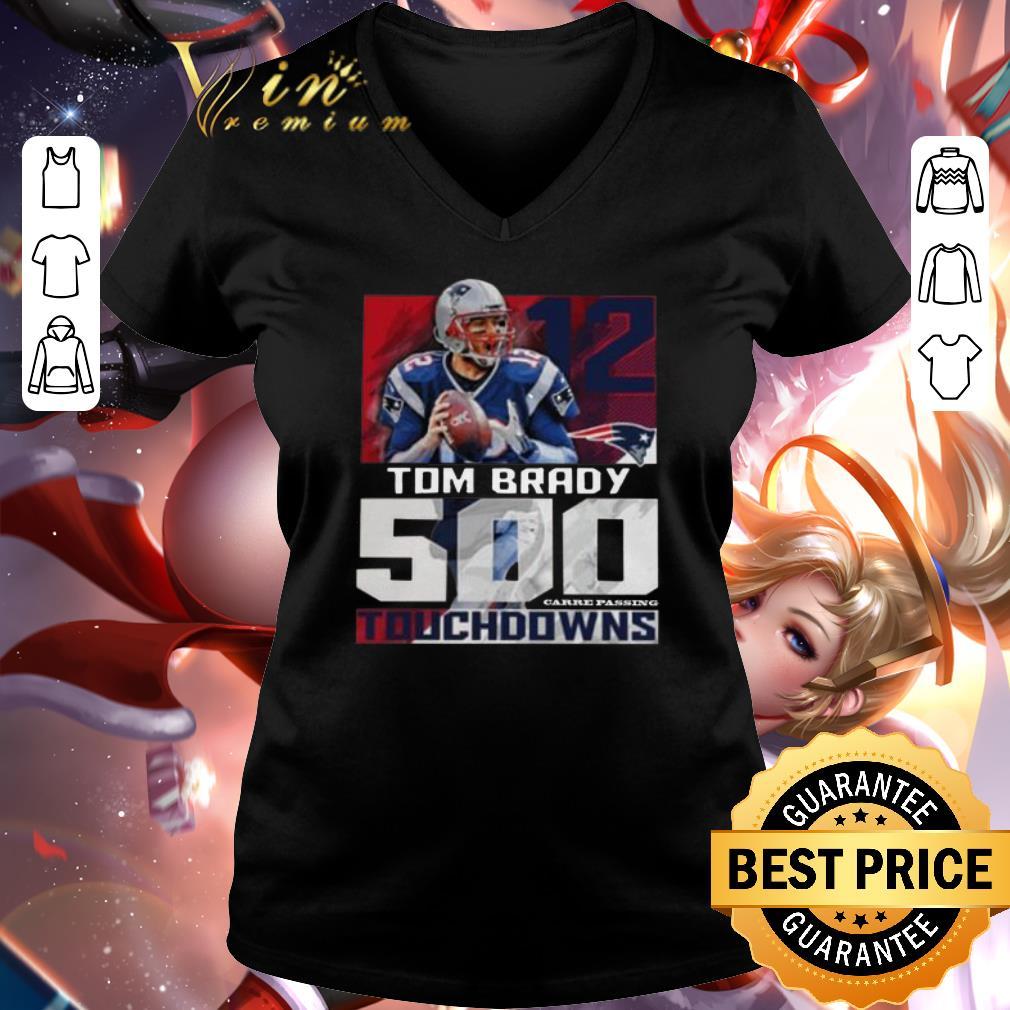 Awesome 12 Tom Brady New England Patriots 500 Career Passing Touchdowns shirt 2 1 - Awesome 12 Tom Brady New England Patriots 500 Career Passing Touchdowns shirt