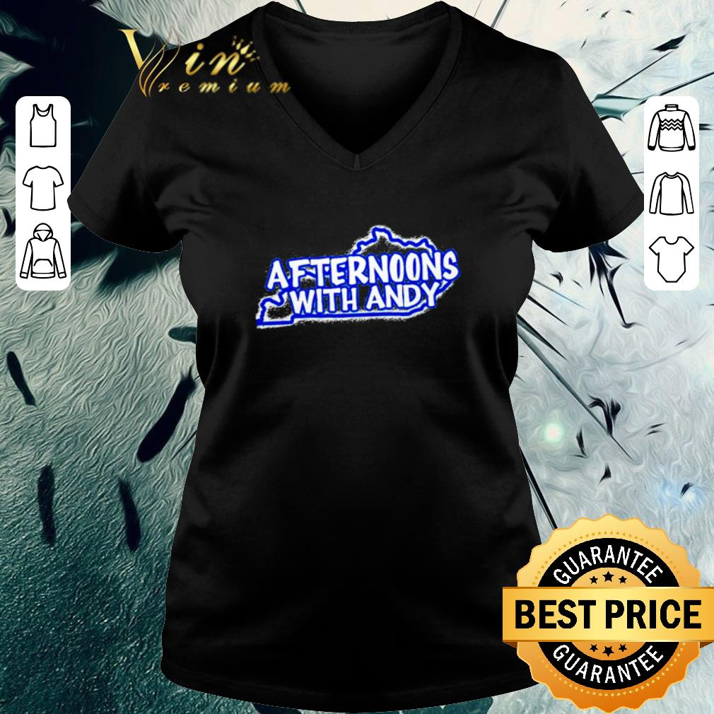 Awesome Kentucky Afternoons with Andy shirt 3 1 - Awesome Kentucky Afternoons with Andy shirt
