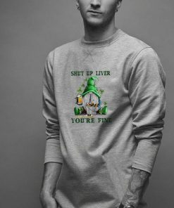 Awesome Shut Up Liver You re Fine Gnome Beer Saint Patrick s Day shirt 2 1 247x296 - Awesome Shut Up Liver You're Fine Gnome Beer Saint Patrick's Day shirt