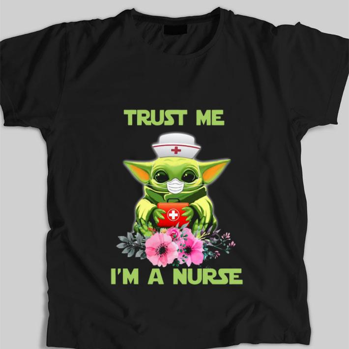 Awesome Star Wars Baby Yoda Trust Me I m A Nurse shirt 1 1 - Awesome Star Wars Baby Yoda Trust Me I'm A Nurse shirt