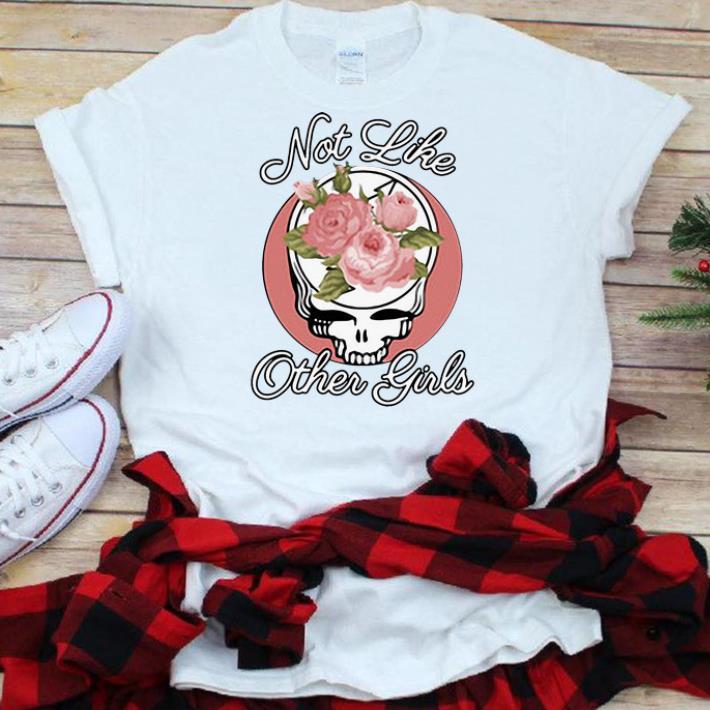 Great Skull Flower Not Like Other Girls shirt 1 1 - Great Skull Flower Not Like Other Girls shirt