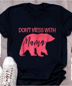 Nice Don t Mess With Mama Bear Mama Bear shirt 1 1 247x296 - Nice Don't Mess With Mama Bear; Mama Bear shirt