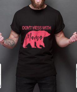 Nice Don t Mess With Mama Bear Mama Bear shirt 2 1 247x296 - Nice Don't Mess With Mama Bear; Mama Bear shirt
