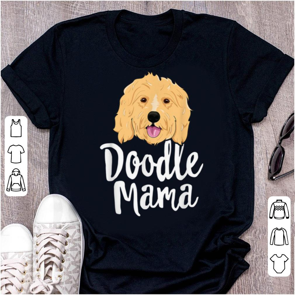 Nice Doodle Mama Women Goldendoodle Dog Puppy Mother shirt 1 1 - Nice Doodle Mama Women Goldendoodle Dog Puppy Mother shirt