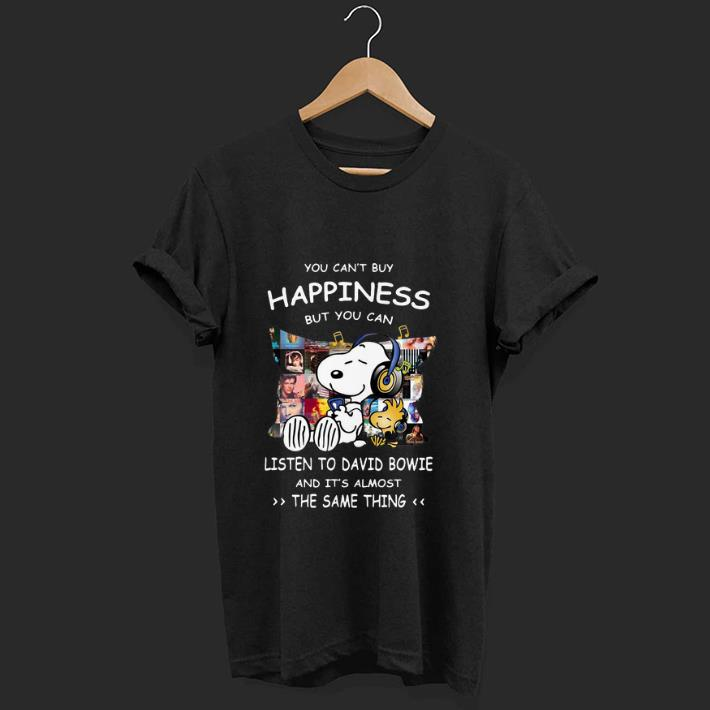 Nice Snoopy Happiness But You Can Listen To David Bowie shirt 1 1 1 - Nice Snoopy Happiness But You Can Listen To David Bowie shirt