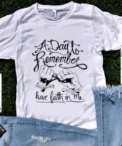 Premium A Day To Remember Have Faith In Me shirt 1 1 247x296 - Premium A Day To Remember Have Faith In Me shirt
