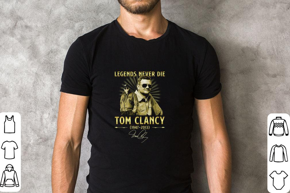 Pretty Legends never die Tom Clancy 1947 2013 signature shirt 2 1 - Pretty Legends never die Tom Clancy 1947-2013 signature shirt