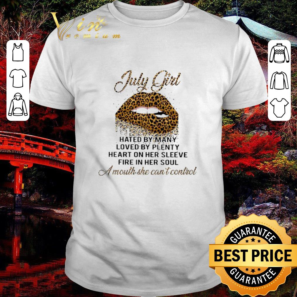 Pretty Lips Leopard July Girl Hated By Many Loved By Plenty Loved By Plenty shirt 1 2 1 - Premium We risk our lives to save y'all's Stethoscope shirt